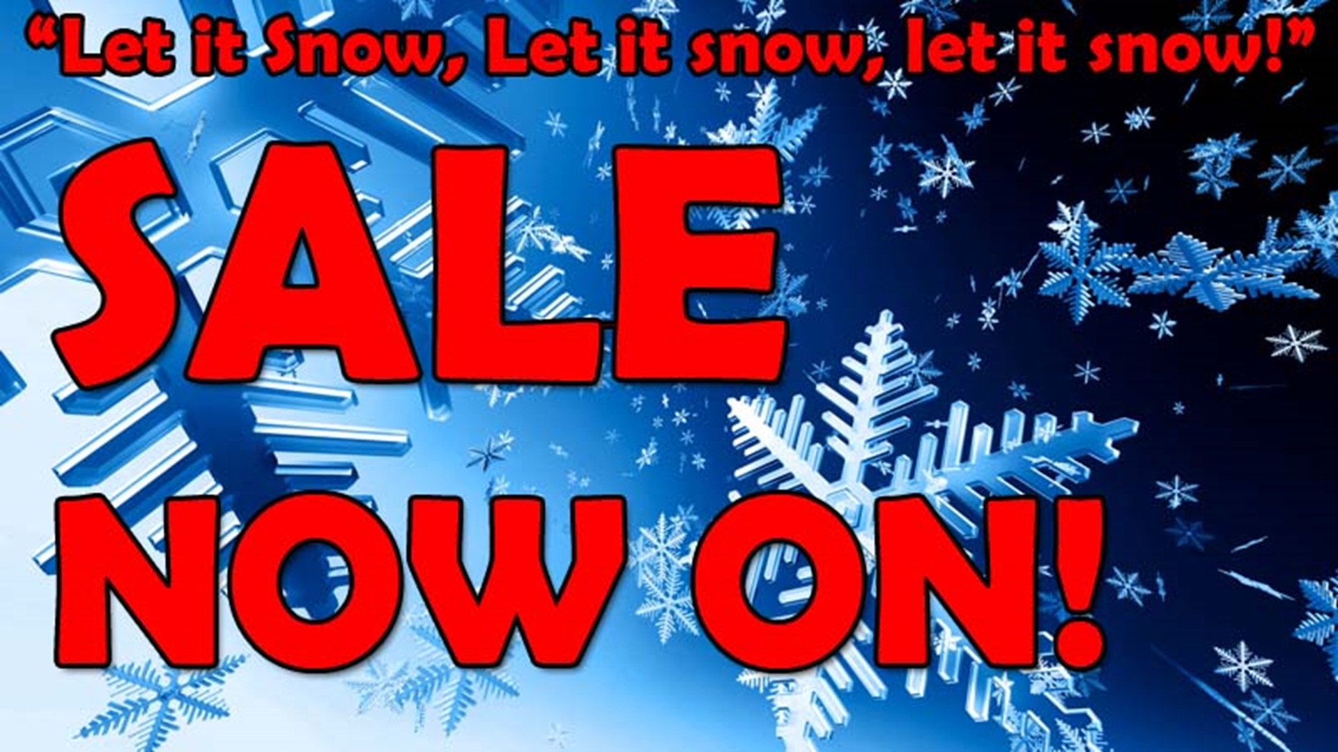 Let it snow on the day after Christmas, Christmas Sales are now on ...