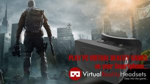 play-Virtual-Reality-PC-Games-on-your-Smartphone-1024x576